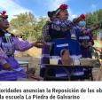 Avances de Galvarino en la prensa regional Autoridades anuncian la Reposición de las obras de la escuela La Piedra de Galvarino